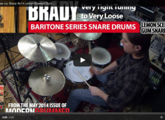 Click here to check out Brady's new Baritone series snares.