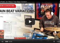 Click here to check out Rascal Flatts drummer Jim Riley's article on train beat variations....