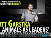 "Watch <em>Modern Drummer</em>'s March 2015 cover artist, Matt Garstka, explain and demonstrate the intro to ""Nephele,"" from Animals as Leaders' <em>The</em> <em>Joy</em> o<em>f</em> <em>Motion</em>..."