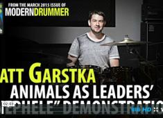"""Watch <em>Modern Drummer</em>'s March 2015 cover artist, Matt Garstka, explain and demonstrate the intro to """"Nephele,"""" from Animals as Leaders' <em>The</em> <em>Joy</em> o<em>f</em> <em>Motion</em>..."""