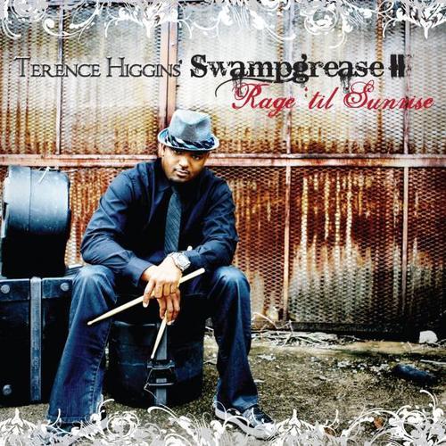 Terence Higgins' Swampgrease II Rage 'Til Sunrise