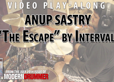 Intervals drummer Anup Sastry, who we profile in the July 2014 of Modern Drummer magazine—get it here—was kind enough to share two exclusive play-along tracks with us....