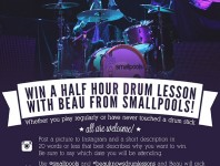 Smallpool's drummer, Beau, is giving drum lessons to one lucky winner in each stop along their national tour!