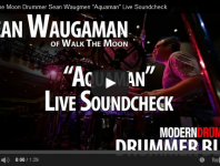 Drummer Blog: WALK THE MOON's Sean Waugaman on Recording the Ne...