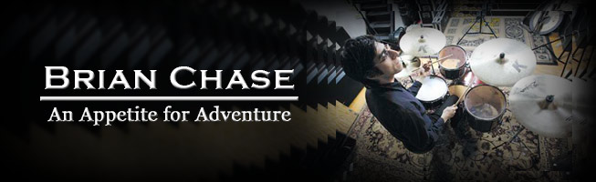 Brian Chase: An Appetite For Adventure