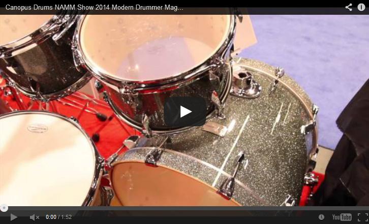 VIDEO Canopus Drums NAMM Show 2014 Modern Drummer Magazine New Gear Coverage