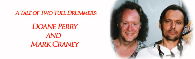 A Tale of Two Tull Drummers: Doane Perry and Mark Craney