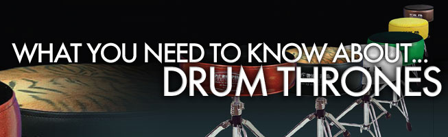 What You Need to Know About…Drum Thrones