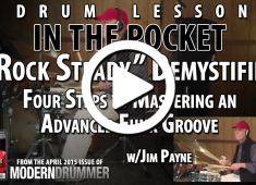 """Rock Steady"" combines a super-solid groove and some classic funk techniques with a special twist. Click to check out In the Pocket columnist Jim Payne's take on how to master it...."
