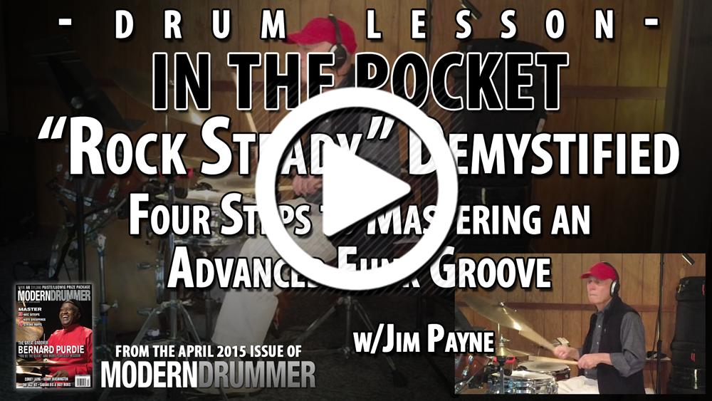 "In the Pocket: ""Rock Steady"" Demystified (VIDEO)"