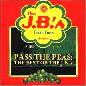 the JB's - Pass the Peas (album cover)