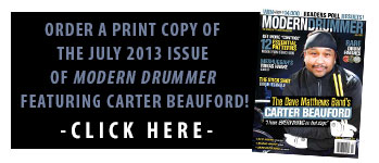 Oreder A Print Copy of the July 2013 Issue of Modern Drummer featuring Carter Beauford
