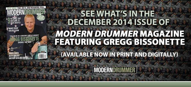 December 2014 Issue of Modern Drummer featuring Gregg Bissonette