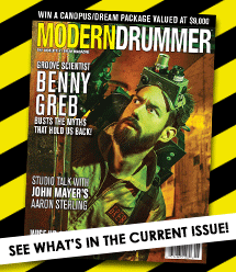 June 2015 issue of Modern Drummer featuring Benny GrebJune 2015 issue of Modern Drummer featuring Benny Greb