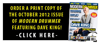 Order A Print Copy of The October 2012 Issue of Modern Drummer featuring The Bad Plus' Dave King!