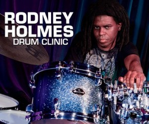 <b>Rodney Holmes Drum Clinic Free Live Stream</b>