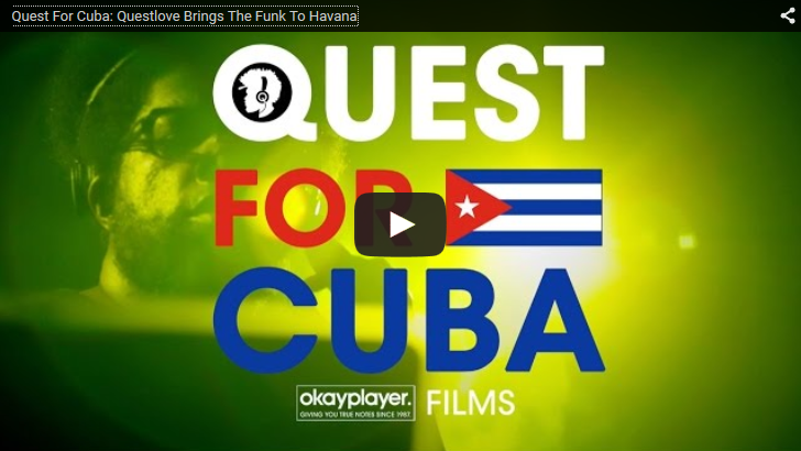 Mini-Documentary Follows Questlove as He Brings the Funk to Havana, Cuba