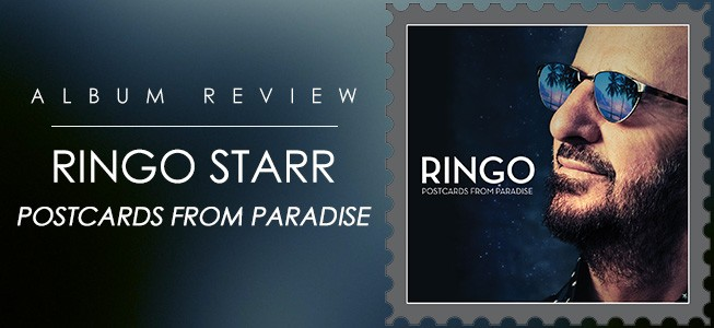 Album Review: Ringo Starr Postcards From Paradise