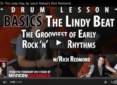 """The Lindy drumbeat, one of the most common feels in early rock 'n' roll, features strong snare accents on beat 2, the """"&"""" of 2, and beat 4. Check out a video demo of a few different Lindy variations here."""