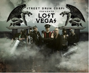 "Street Drum Corps Present ""Lost Vegas"""