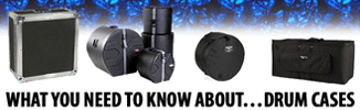 What You Need to Know About Drum Cases