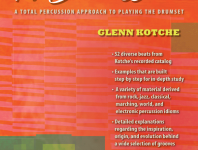 <b>A Beat a Week: A Total Percussion Approach to Playing the Drumset by Glenn Kotche</b>