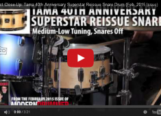 Tama released a special line of limited edition snare drums in 2014 to celebrate its fortieth anniversary. One of them is the Superstar reissue on review this month, which has a thick 8-ply, 8mm birch shell. Click here to read more and see it in action....