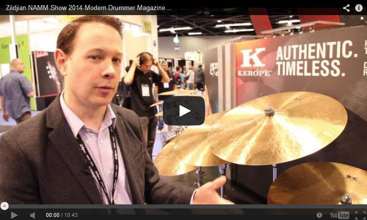 VIDEO - Zildjian NAMM Show 2014 New Gear Coverage