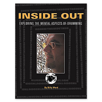 Inside Out - Exploring the Mental Aspects of Drumming (Print Book)